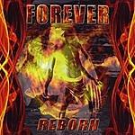 Forever Reborn