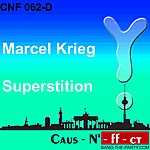 Marcel Krieg Superstition