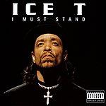 Ice-T I Must Stand (4-Track Maxi-Single) (Parental Advisory)