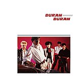 Duran Duran Duran Duran (2010 Digital Remaster)