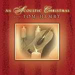 Tom Hemby An Acoustic Christmas