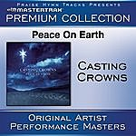 Casting Crowns Peace On Earth Premium Collection (Performance Tracks)