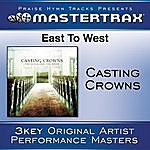 Casting Crowns East To West (Performance Tracks)