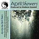 Medwyn Goodall April Showers Natural Sounds