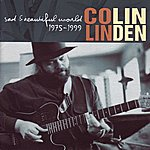 Colin Linden Sad & Beautiful World (1975 - 1999)
