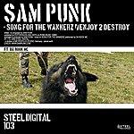 Sam Punk Song For The Wankerz / Enjoy 2 Destroy