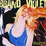 Brand Violet Jade And Divine / Summer Wine - Single