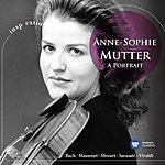 Anne-Sophie Mutter Anne-Sophie Mutter - A Portrait