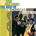The Chambers Brothers Time Has Come: The Best Of The Chambers Brothers