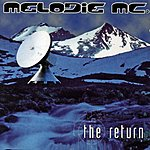 Melodie MC The Return