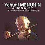 Yehudi Menuhin La Légende Du Violon