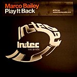 Marco Bailey Play It Back