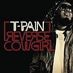 T-Pain Reverse Cowgirl (Single)