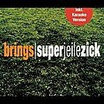 Brings Superjeilezick (5-Track Maxi-Single)
