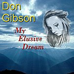 Don Gibson My Elusive Dream