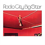 Big Star Radio City (Remastered)