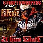 Papoose 21 Gun Salute