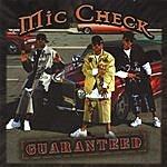 Mic Check Guaranteed