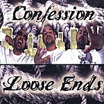 Confession Loose Ends