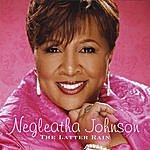 Dr. Negleatha J. Johnson The Latter Rain