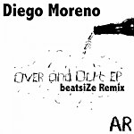 Diego Moreno Over & Out Ep