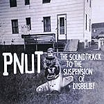 P-Nut The Soundtrack To The Suspension Of Disbelief