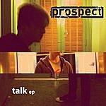 Prospect Talk - EP