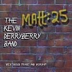 Kevin Derryberry Matt 25