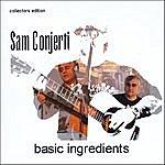 Sam Conjerti Basic Ingredients
