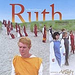 Arcady Ruth - A Musical Drama