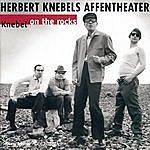 Herbert Knebels Affentheater Knebel On The Rocks (Special Edition)