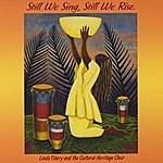 Linda Tillery Still We Sing. Still We Rise
