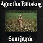 Agnetha Fältskog Som Jag Är