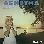 Agnetha Fältskog Agnetha Fältskog Vol. 2