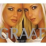 Graaf You Got (What I Want)(4-Track Maxi-Single)