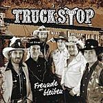 Truck Stop Freunde Bleiben