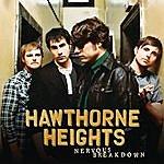 Hawthorne Heights Nervous Breakdown (Single)