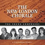 The New London Chorale The Young Composers