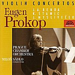 Prague Chamber Orchestra Stamitz / Benda / Myslivecek: Violin Concertos