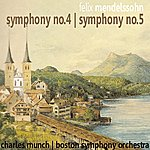 Charles Munch Mendelssohn: Symphony No. 4 & No. 5