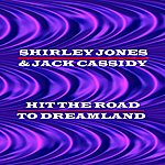 Shirley Jones Hit The Road To Dreamland