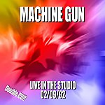 Machine Gun Machine Gun Live At Greenpoint Studio 9/22/91