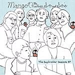 Margot & The Nuclear So & So's The Daytrotter Sessions EP