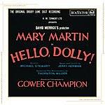 Mary Martin Hello, Dolly! (Original Drury Lane Cast Recording)
