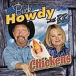 Buck Howdy Chickens