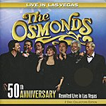 The Osmonds 50th Anniversary - Reunited Live In Las Vegas (Live)