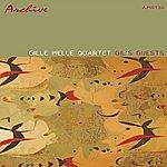 Gil Melle Quartet Gil's Guests