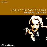 Marlene Dietrich Live At The Café De Paris