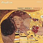 Tommy Dorsey Tenderly