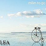 Lea Miles To Go